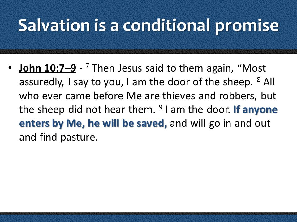 Salvation is a conditional promise