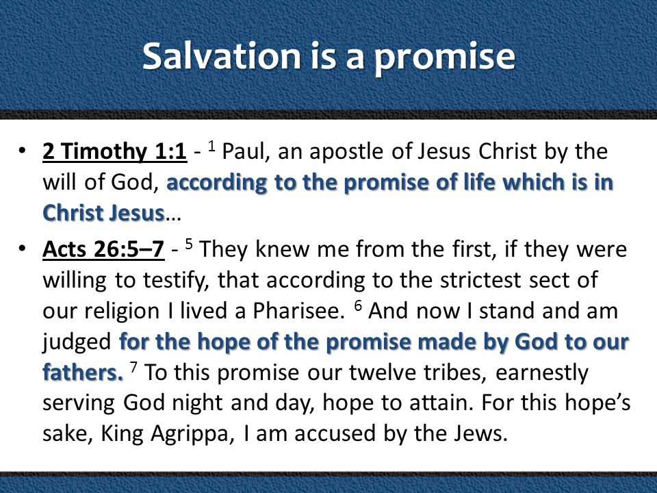Salvation is a promise