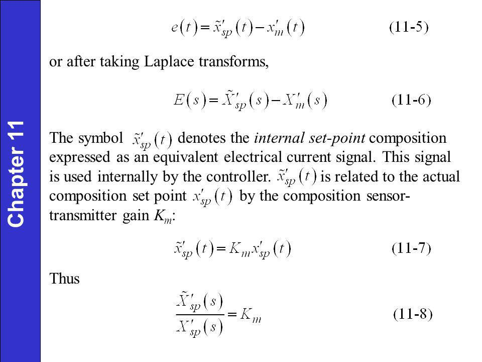 Chapter 11 or after taking Laplace transforms,