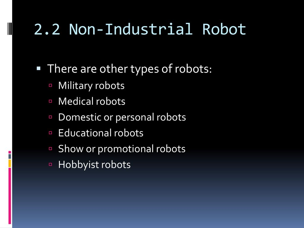 CHAPTER 2- ROBOT TECHNOLOGY - ppt download