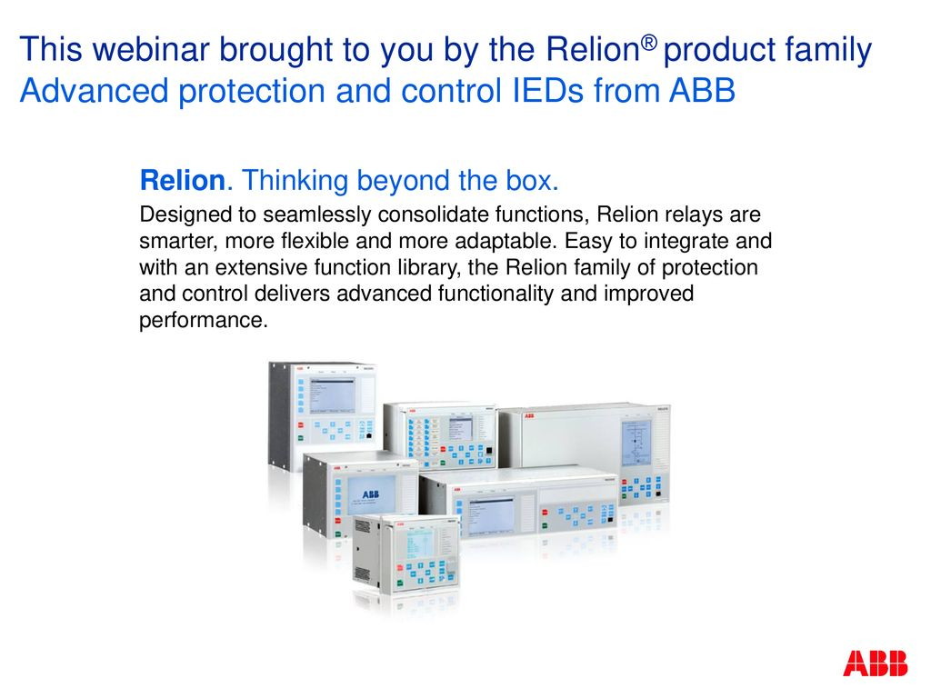 This Webinar Brought To You By The Relion Product Family Ppt Download Abb Electromagnetic Relay