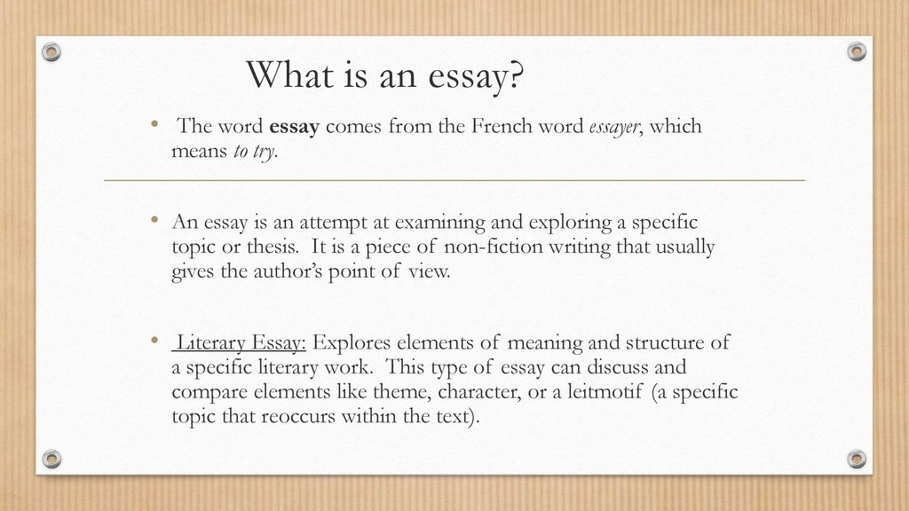 Examples Of Essays For High School What Is An Essay The Word Essay Comes From The French Word Essayer Which  Means English Essay Story also Topics For English Essays How To Write An Essay Learning Goal I Will Examine The Basic  What Is A Thesis In An Essay