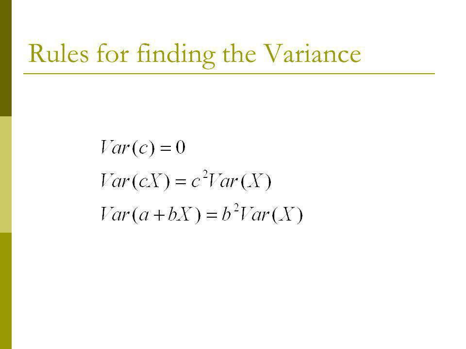 Rules for finding the Variance