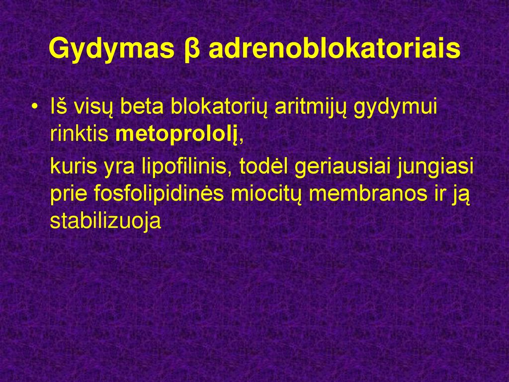 beta adrenoblokatorius nuo hipertenzijos)