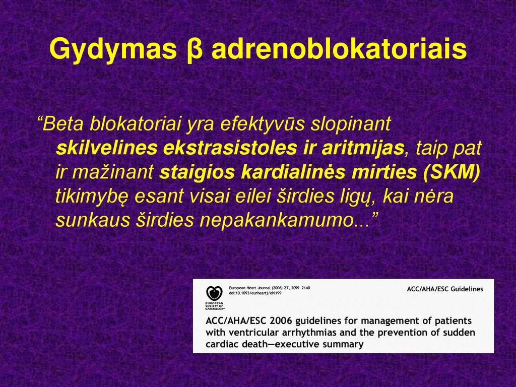 vaistas nuo hipertenzijos, kuris nemažina širdies ritmo)