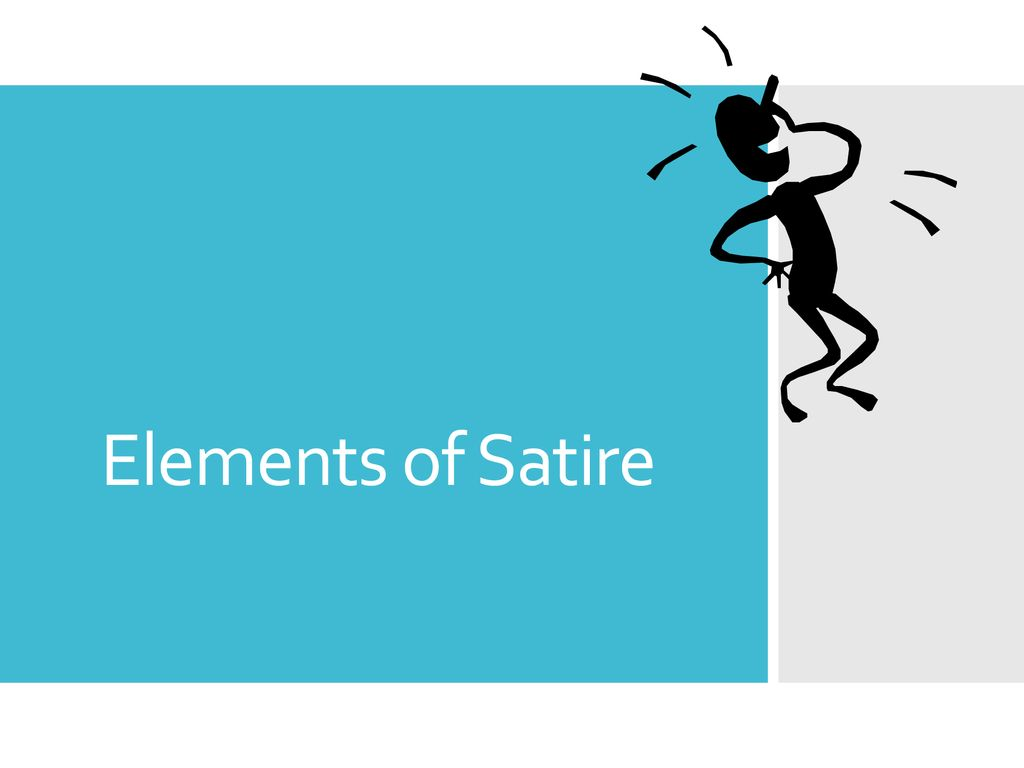 Elements Of Satire Ppt Download