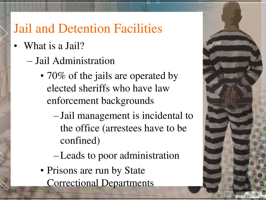 Chapter Five Jails and Detention Facilities - ppt download