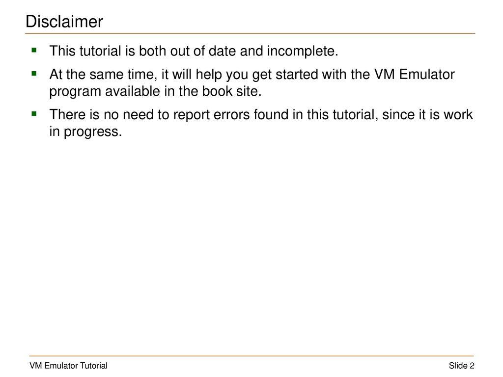 Virtual Machine Emulator Tutorial - ppt download