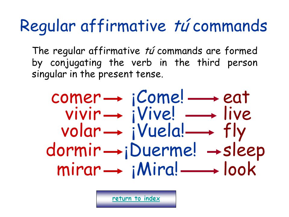 Regular affirmative tú commands