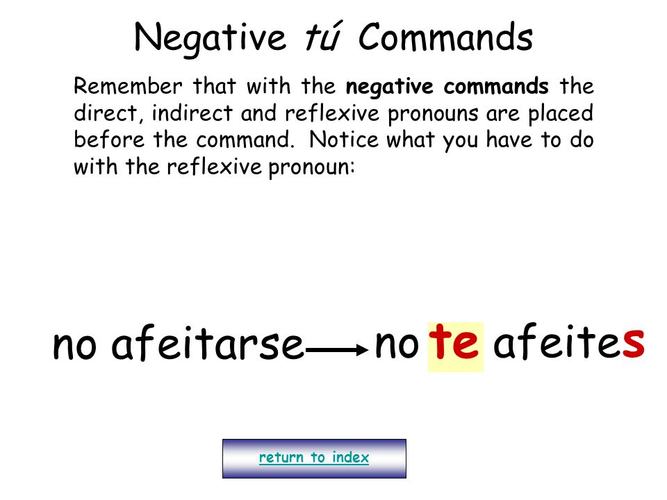 te s no afeitarse no se afeite Negative tú Commands
