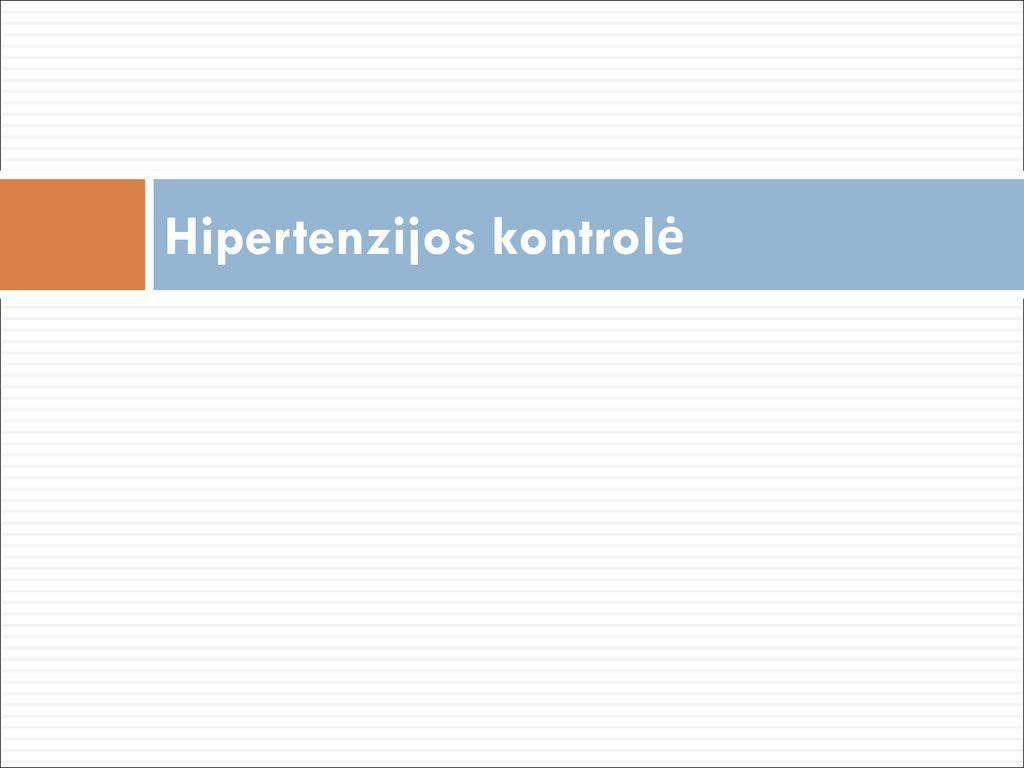 Olmesartanas: geresnė arterinės hipertenzijos kontrolė, teigiamas poveikis kraujagyslėms