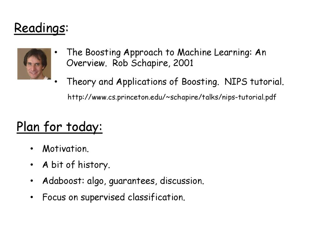 The Boosting Approach to Machine Learning - ppt download