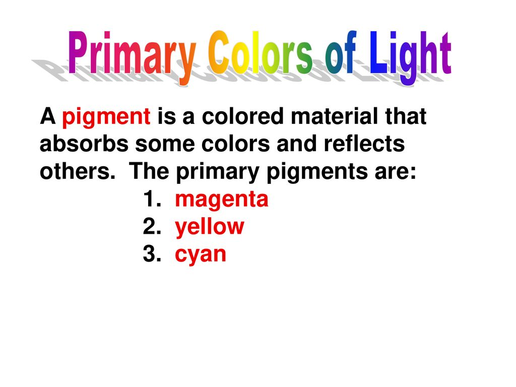 Seeing Color Examples 3  White objects appear white because
