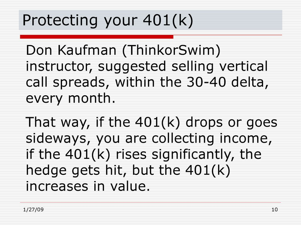 Hedging Your 401(k) Brian Cox 1/31/09 - ppt download