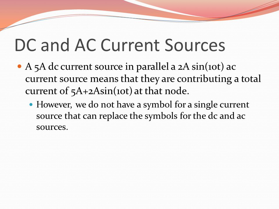DC and AC Current Sources