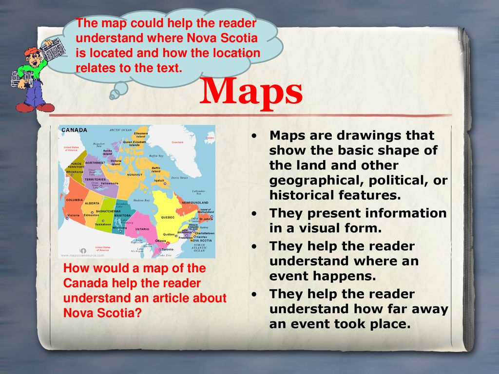 The map could help the reader understand where Nova Scotia is located and how the location relates to the text.