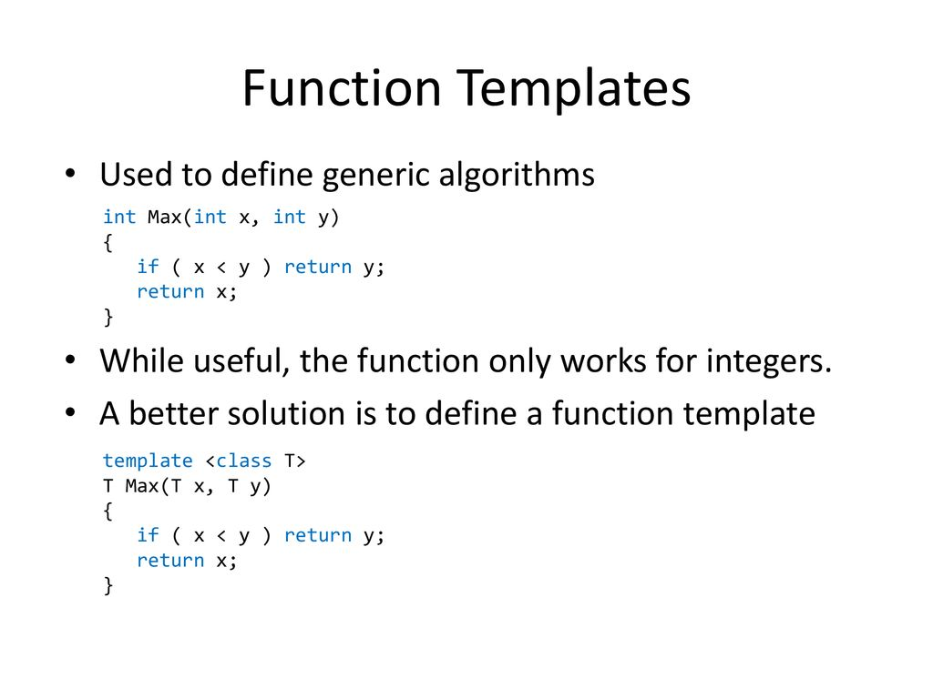 Function Templates Used To Define Generic Algorithms