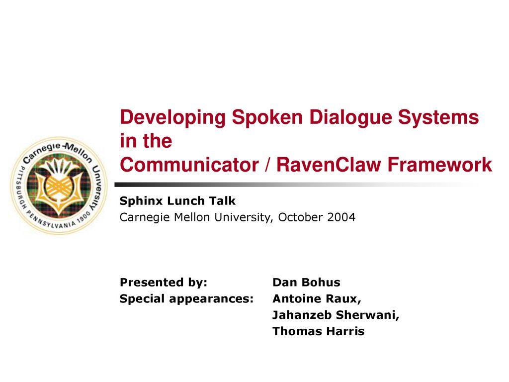 Sphinx Lunch Talk Carnegie Mellon University, October ppt download