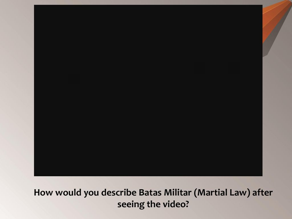 Life During The Martial Law Ppt Download