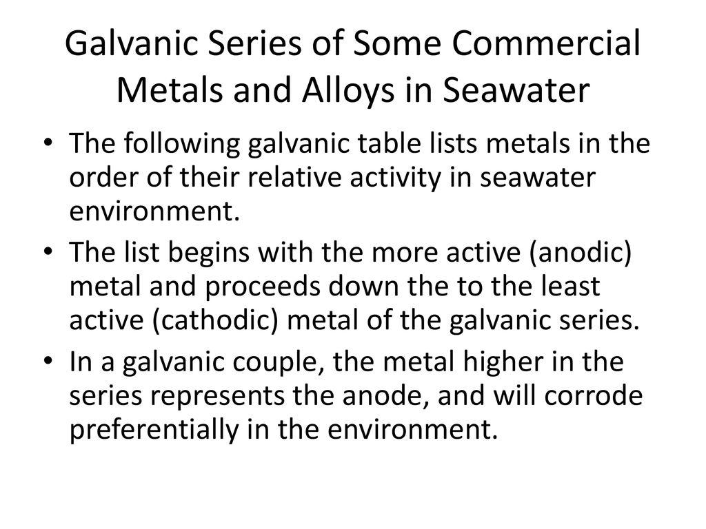 Galvanic Series  - ppt download