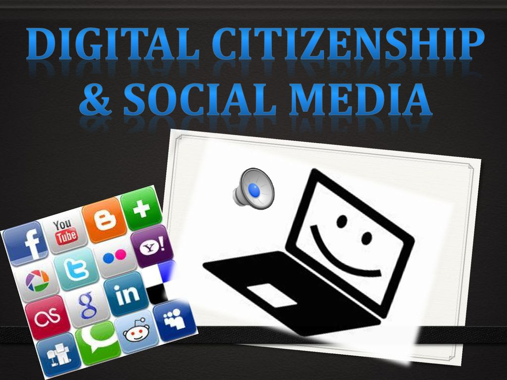Digital Citizenship And Social >> Digital Citizenship Social Media Ppt Download