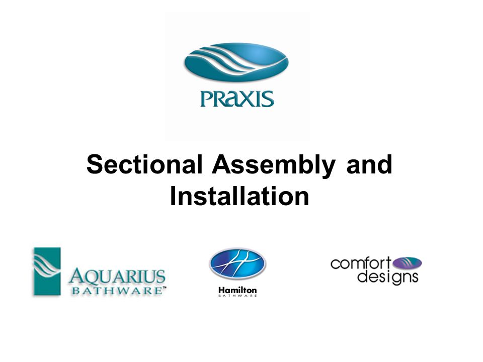 Sectional Assembly and Installation