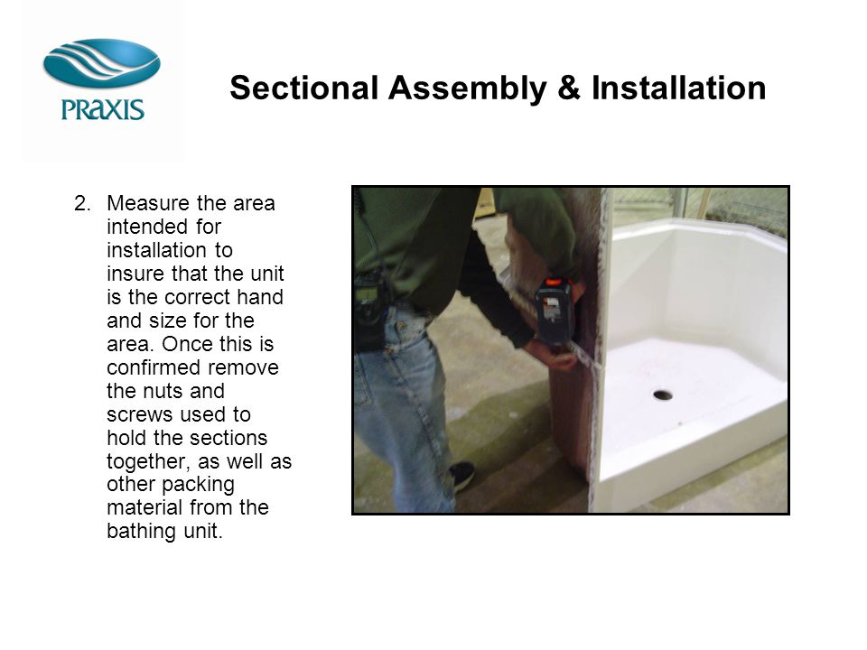 Sectional Assembly & Installation