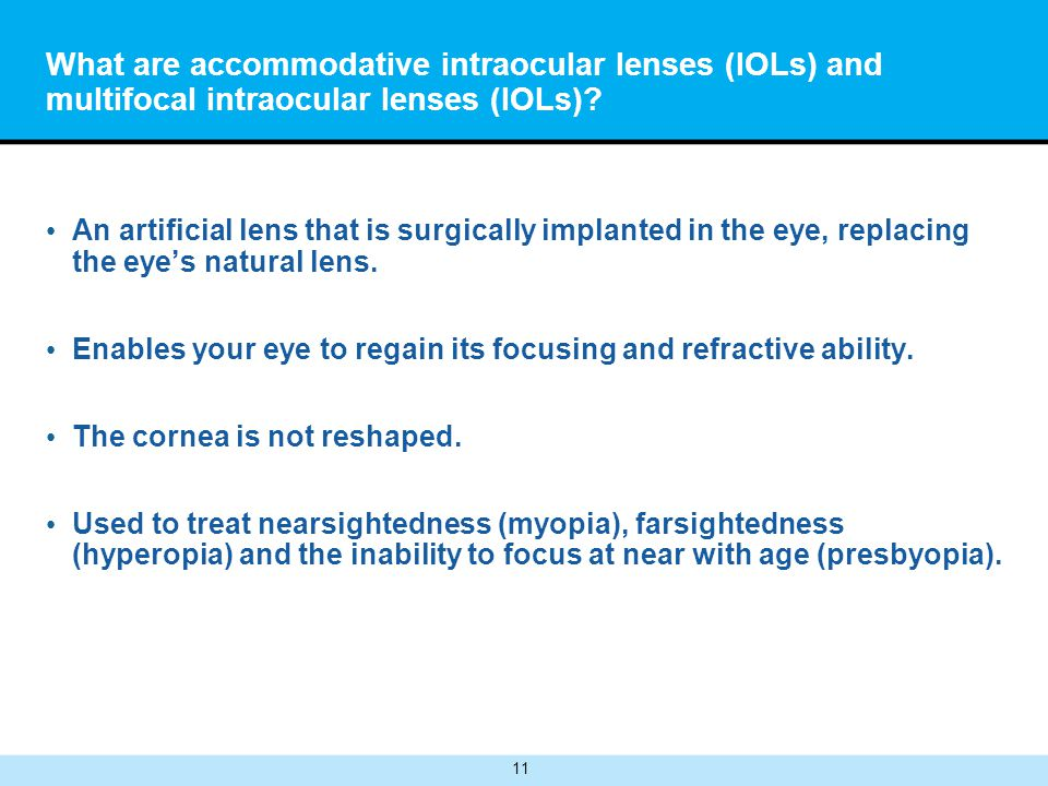 multifocal or an accommodating lens