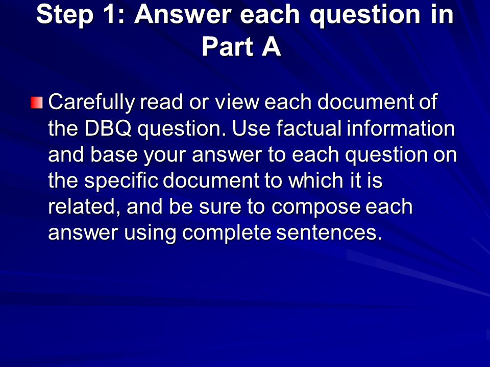 Step 1: Answer each question in Part A