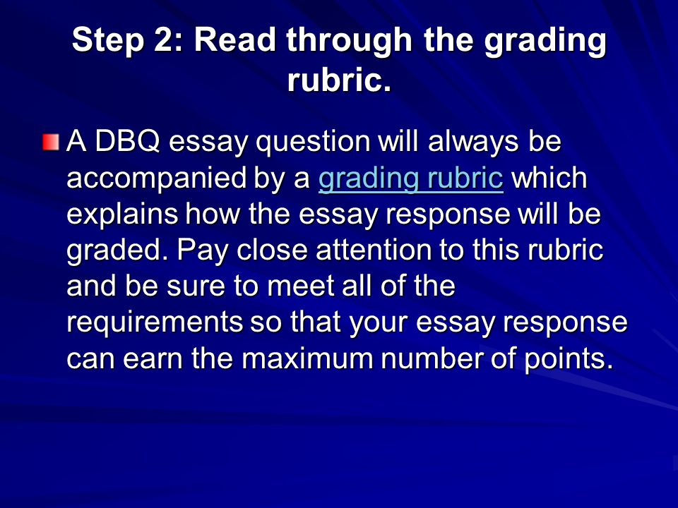 Step 2: Read through the grading rubric.