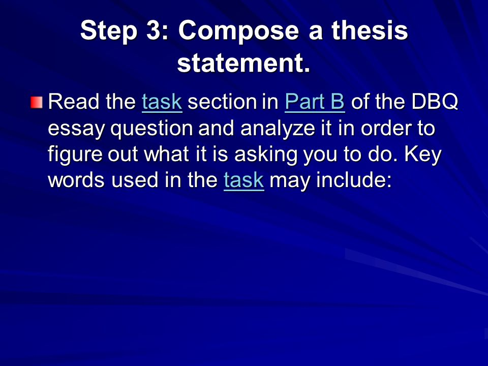 Step 3: Compose a thesis statement.
