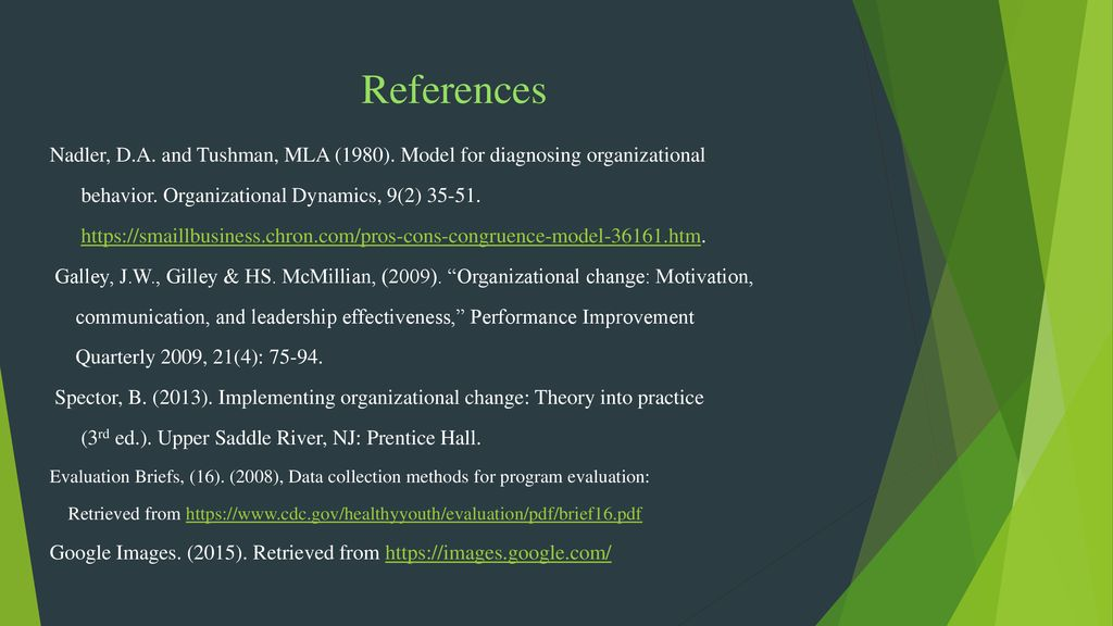 References Nadler DA And Tushman MLA 1980 Model For Diagnosing Organizational