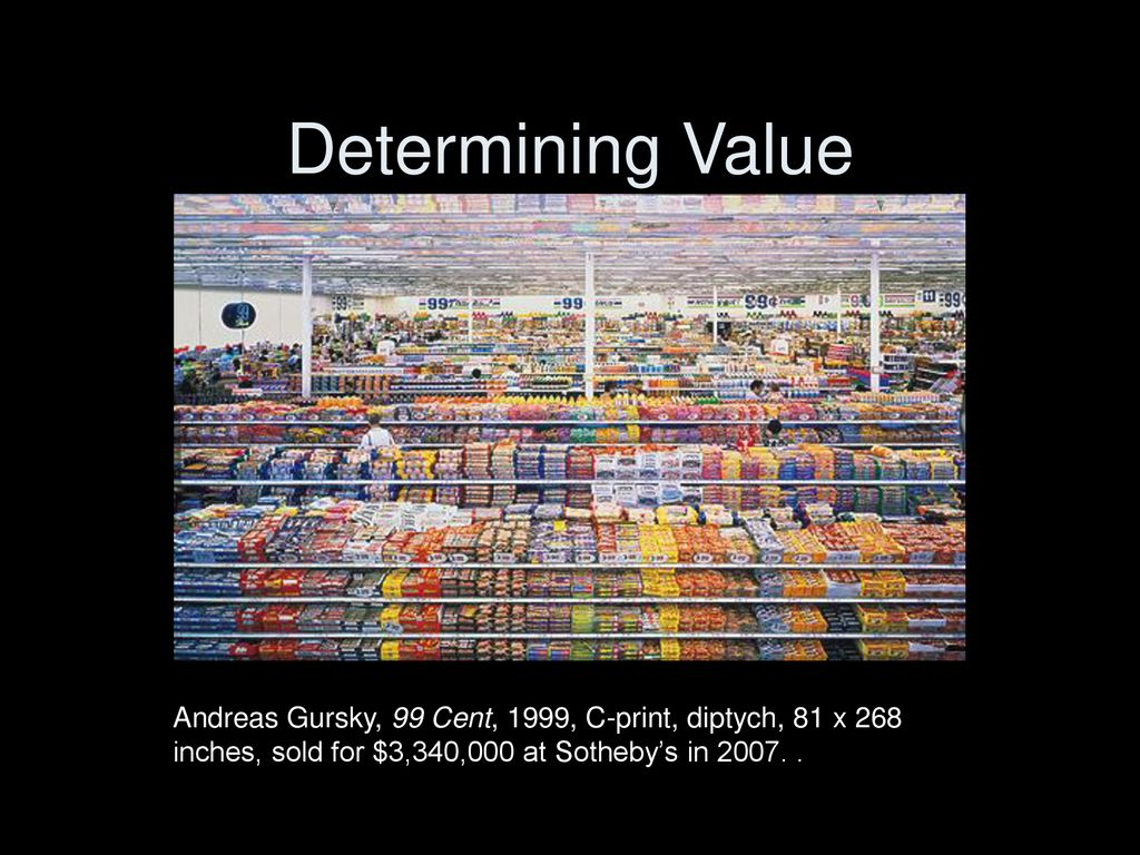 6 Determining Value Andreas Gursky 99 Cent 1999 C Print Diptych 81 X 268 Inches Sold For 3340000 At Sothebys In