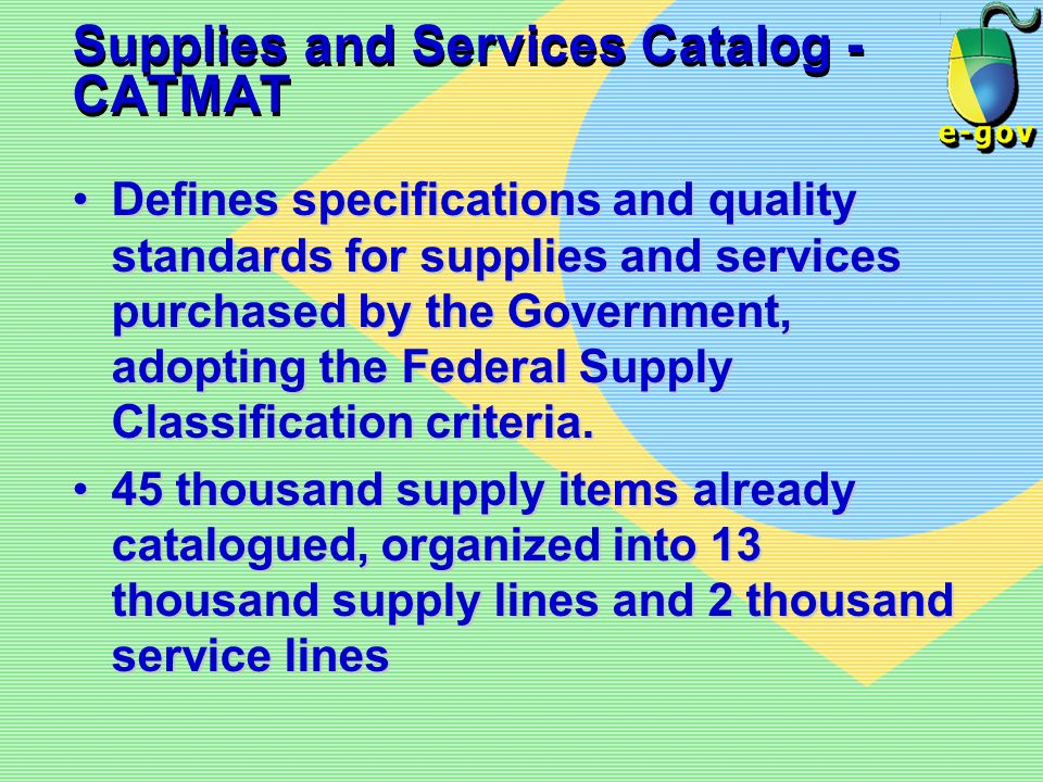 Supplies and Services Catalog - CATMAT