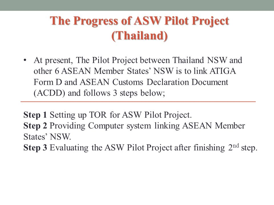 The Progress of ASW Pilot Project (Thailand)