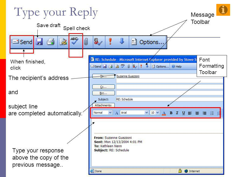 Type your Reply Message Toolbar The recipient's address and