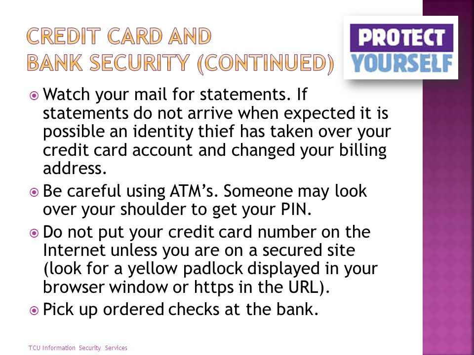 Credit card and bank security (continued)