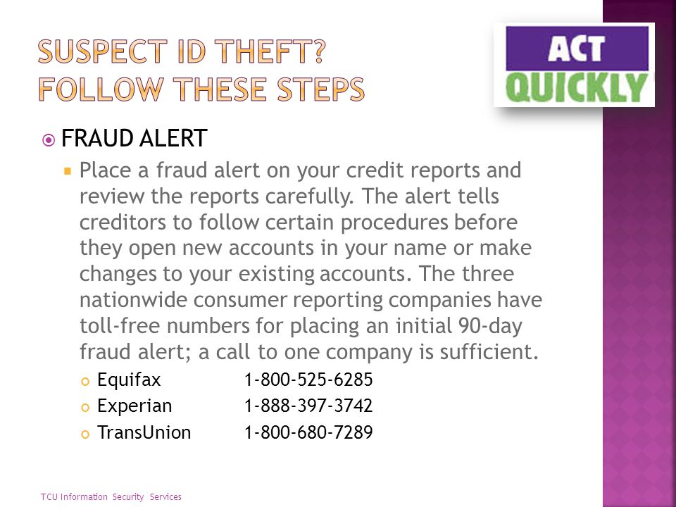 Suspect id theft Follow these steps
