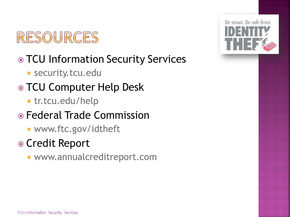 resources TCU Information Security Services TCU Computer Help Desk
