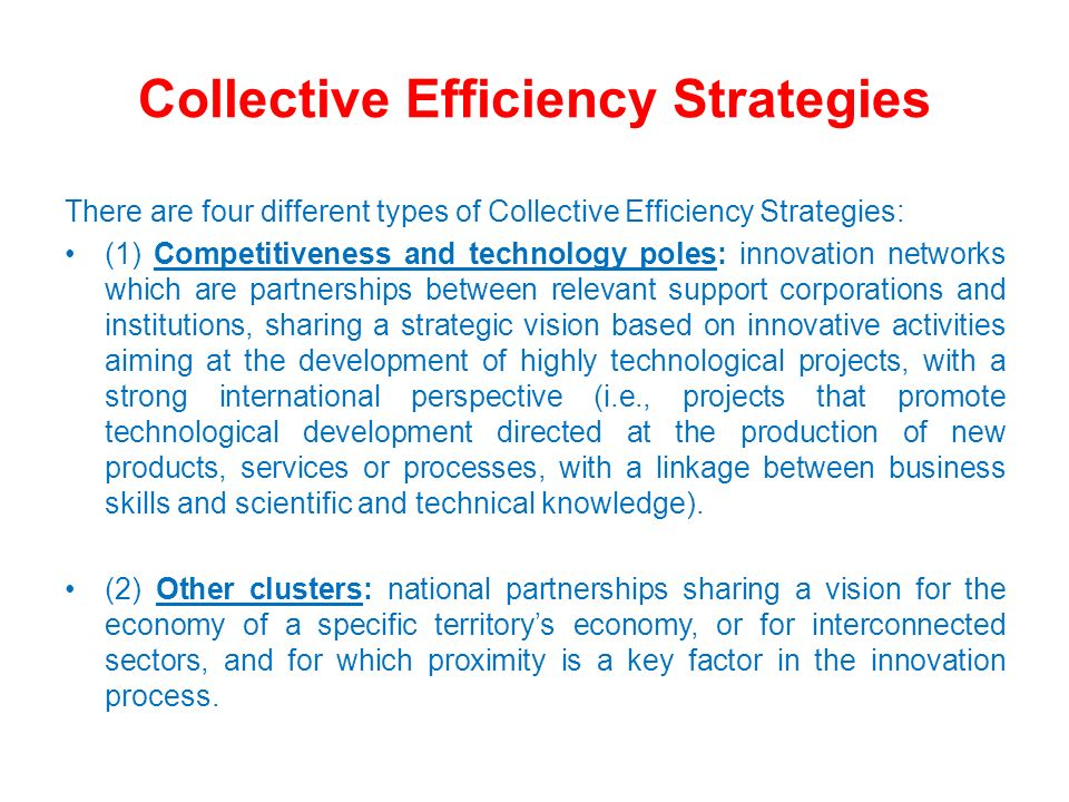 Collective Efficiency Strategies