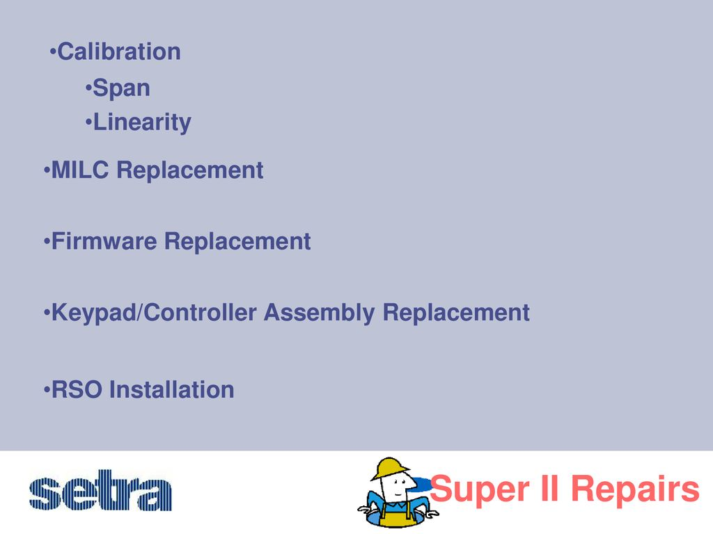 Welcome to our Web Ex! Super II Repairs  - ppt download
