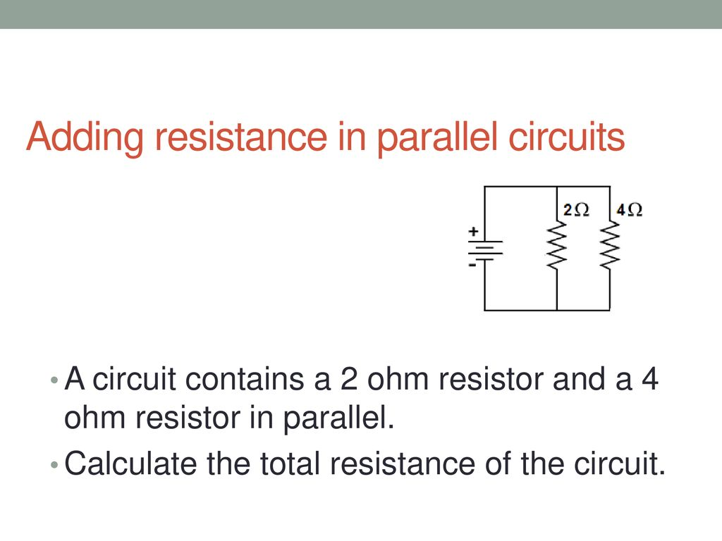 Series And Parallel Circuits Ppt Download Resistance In A Circuit Adding