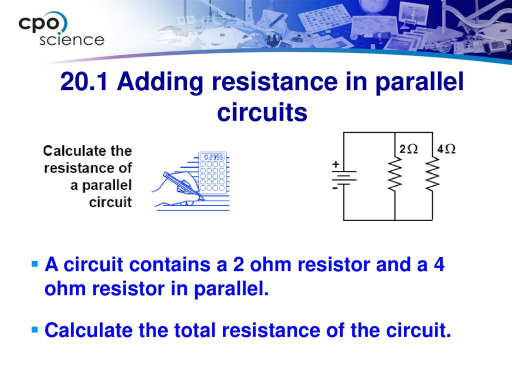 Foundations Of Physics Ppt Download Formula For Resistance In Parallel Circuit 201 Adding Circuits