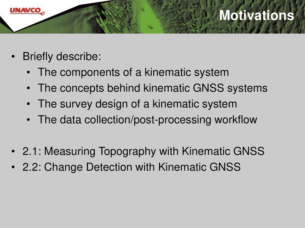 Kinematic GNSS Systems Units 2, 2  1, and 2 - ppt download