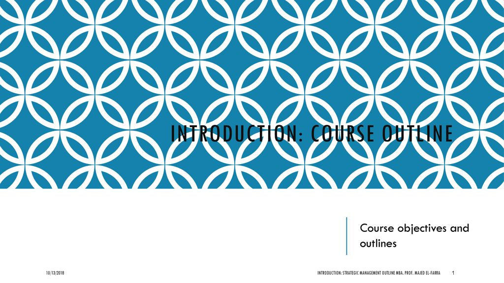 Introduction Course Outline Ppt Download