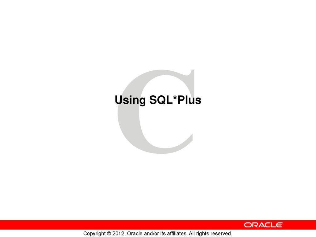 Using SQL*Plus  - ppt download