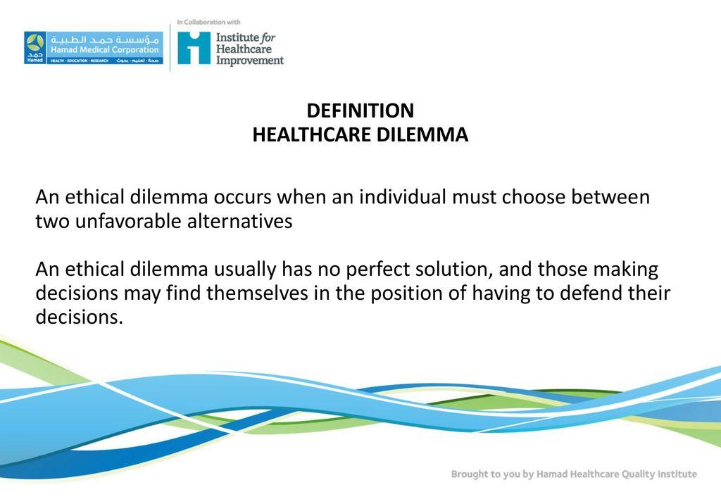 medical ethical dilemma definition