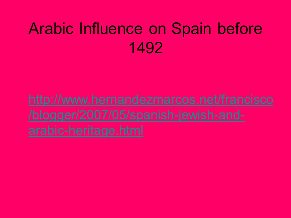 Arabic Influence on Spain before 1492