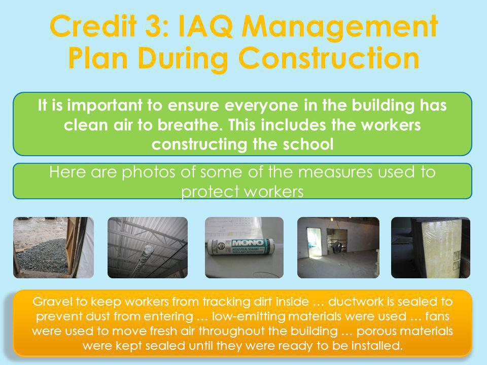 Credit 3: IAQ Management Plan During Construction