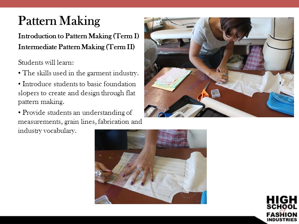 Pattern Making Introduction to Pattern Making (Term I)